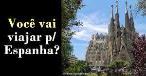 Viagem para Espanha (Catedral Sagrada Família)