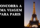 Viagem para Paris: o concurso Win a Trip to Paris está de volta!