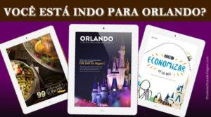 Guias para economizar na sua viagem para Orlando